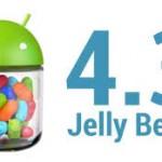 אנדרואיד 4.3 Jelly Bean : העדכון מתחיל להיות מופץ בארץ